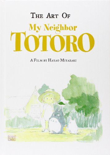 The Art of My Neighbor Totoro: A Film by Hayao Miyazaki PDF