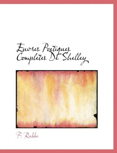Euvres Poetiques Completes De Shelley