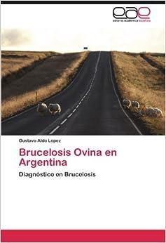 Brucelosis Ovina en Argentina: Diagnóstico en Brucelosis (Spanish