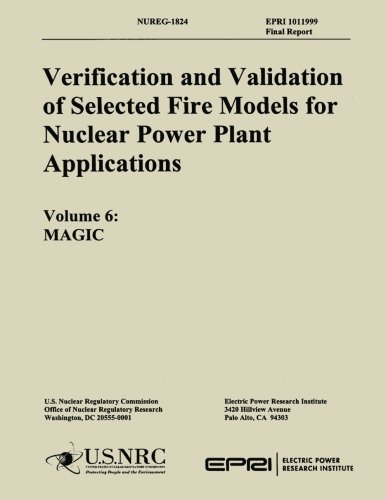 Verification & Validation of Selected Fire Models for Nuclear Power Plant Application