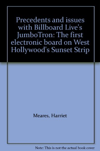 precedents-and-issues-with-billboard-lives-jumbotron-the-first-electronic-board-on-west-hollywoods-s