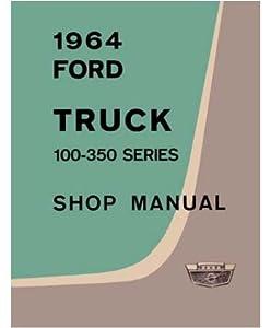 Amazon.com: 1964 Ford Truck F150-F350 Shop Service Manual Book