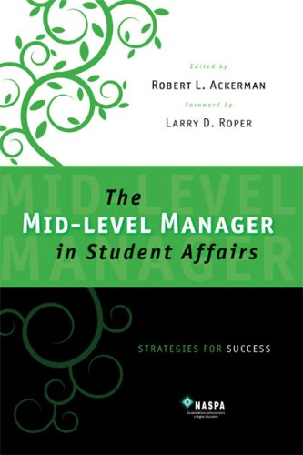 Mid-level Manager in Student Affairs Strategies for Success