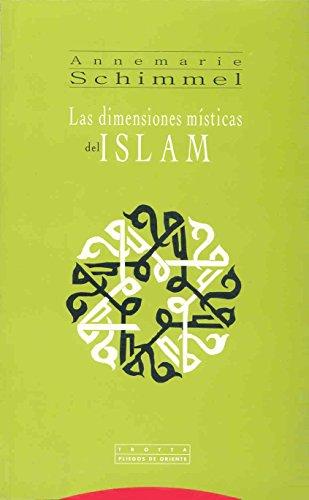 Las Dimensiones Místicas Del Islam (Pliegos de Oriente)