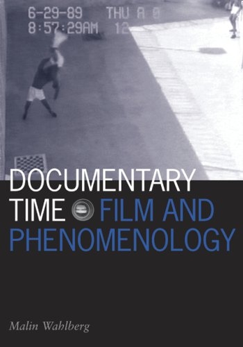 Documentary Time: Film and Phenomenology (Visible Evidence)