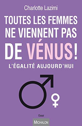 Toutes les femmes ne viennent pas de Vénus !