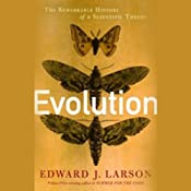 Evolution: The Remarkable History of a Scientific Theory | [Edward J. Larson]