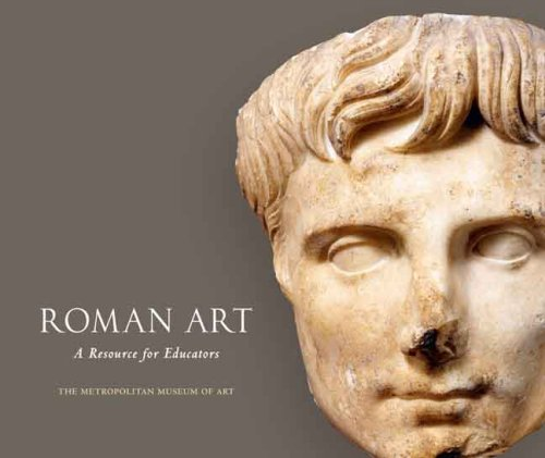 Roman Art: A Resource for Educators