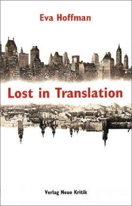 eva hoffman lost in translation essay