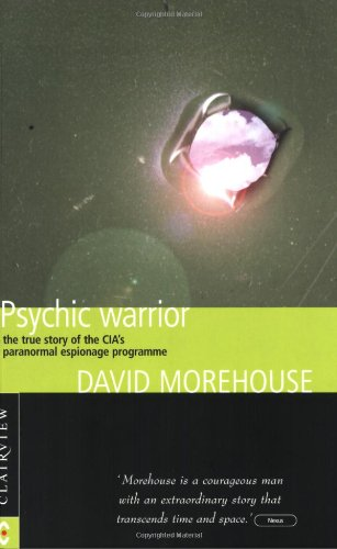 Psychic Warrior: David Morehouse: 9781902636207: Amazon.com: Books