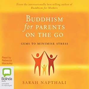 Buddhism for Parents on the Go | [Sarah Napthali]