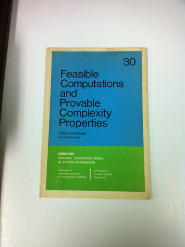 Feasible computations and provable complexity properties PDF