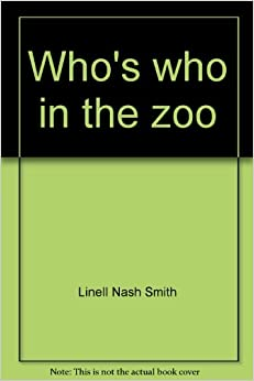 The Zoo Whos Who Lets Make It Baby