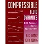 Compressible Fluid Dynamics: With Per...