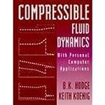 Compressible Fluid Dynamics: With Per...