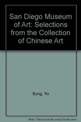 San Diego Museum of Art: Selections from the Collection of Chinese Art