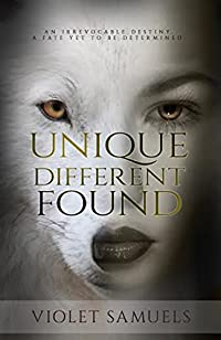 Unique, Different, Found: Werewolf Shifter Paranormal Romance by Violet Samuels ebook deal