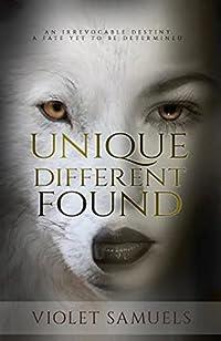 Unique, Different, Found: Werewolf Shifter Paranormal Romance by Violet Samuels ebook deal