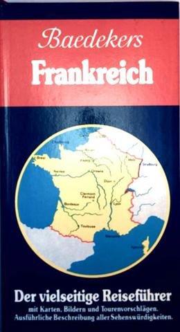 Baedekers Frankreich von Flandern bis Korsika