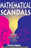 Mathematical Scandals (188455010X) by Pappas, Theoni