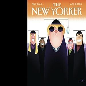 The New Yorker, June 2, 2008 Audiomagazin von Jeffrey Toobin, Alec Wilkinson, Jenny Allen Gesprochen von: Dan Bernard, Christine Marshall