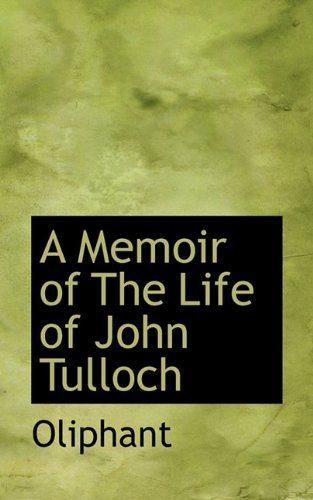 A Memoir of The Life of John Tulloch