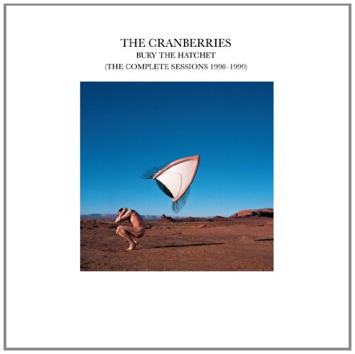 The Cranberries-Bury the Hatchet (the Complete Sessions 1998-1999)-REISSUE-CD-FLAC-2002-WTFLAC Download