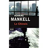 Chinois (Le)by Henning Mankell