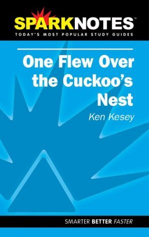 spark-notes-one-flew-over-the-cuckoos-nest-spark-notes-by-ken-kesey-2002-08-01