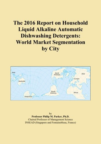 the-2016-report-on-household-liquid-alkaline-automatic-dishwashing-detergents-world-market-segmentat