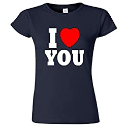 I Love You Women's Junior T-Shirt