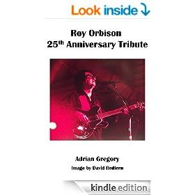 Roy Orbison - 25th Anniversary Tribute