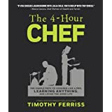 The 4-Hour Chef: The Simple Path to Cooking Like a Pro, Learning Anything, and Living the Good Lifeby Timothy Ferriss