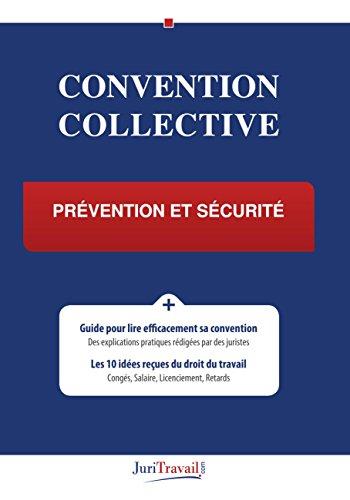 Convention Collective - Prévention et sécurité