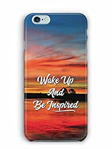 YuBingo Wake Up and Be Inspired Designer Mobile Case Back Cover for Apple iPhone 6 Plus
