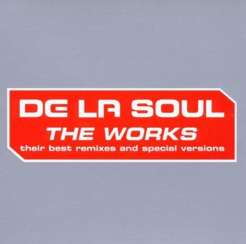 De La Soul - The Works: The Best Remixes And Special Versions By De La Soul (2006-01-01) - Zortam Music