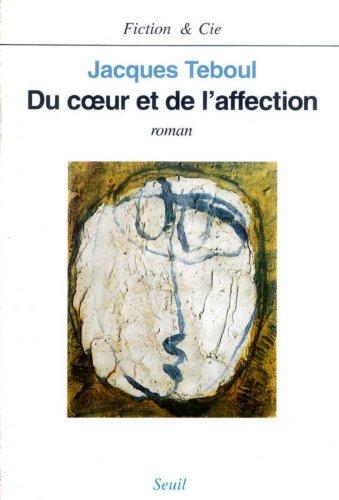 Du coeur et de l'affection (Fiction & Cie)