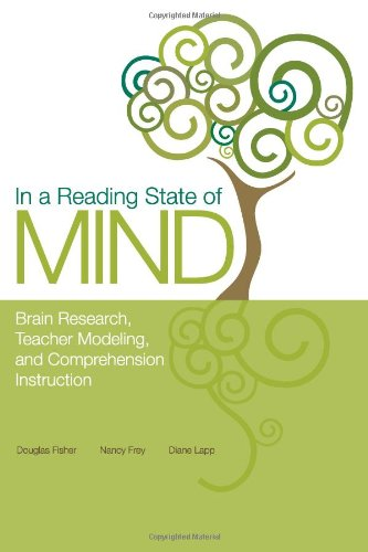 In a Reading State of Mind: Brain Research, Teacher Modeling, and...