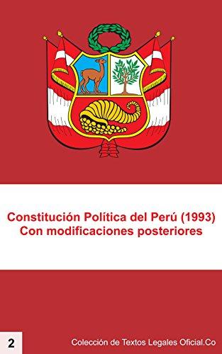Constitución Política del Perú, 1993: Con todas las modificaciones posteriores (Colección de Textos Legales Oficial.Co nº 2)