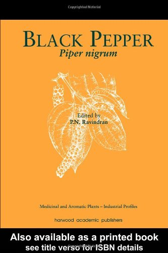 Black Pepper: Piper nigrum (Medicinal and Aromatic