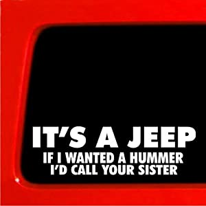 Amazon.com: If I wanted a Hummer I'd call your sister