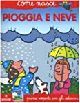 Pioggia e neve. Con adesivi