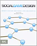 img - for Social Game Design: Monetization Methods and Mechanics book / textbook / text book