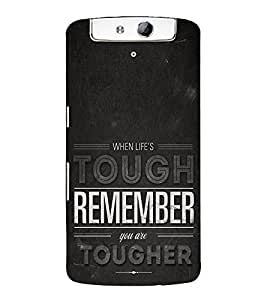 Life is Tough Remember Together Cute Fashion 3D Hard Polycarbonate Designer Back Case Cover for Oppo N1