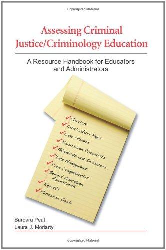 Assessing Criminal Justice/Criminology Education: A Resource Handbook for Educators and Administrators