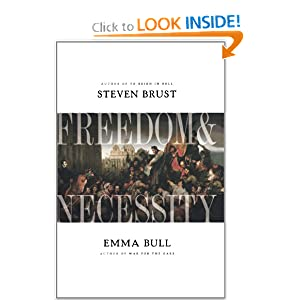 Freedom and Necessity by Steven Brust and Emma Bull