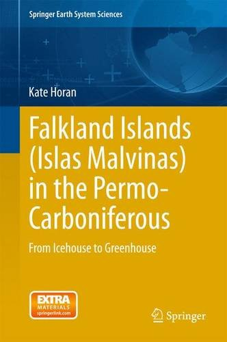 Falkland Islands (Islas Malvinas) in the Permo-Carboniferous: From Icehouse to Greenhouse (Springer Earth System Science