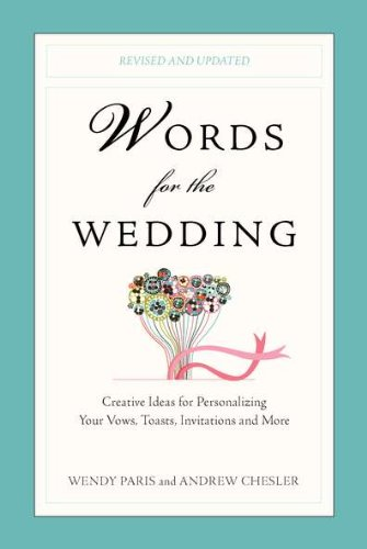 Words for the Wedding: Creative Ideas for Personalizing