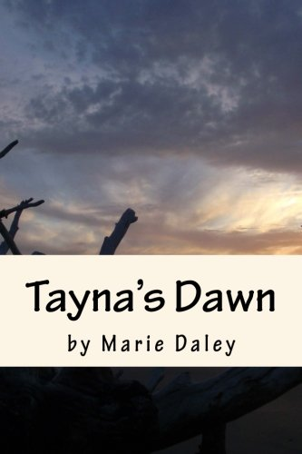 Tayna's Dawn (The Adventures of Ryes and Garth) (Volume 1)
