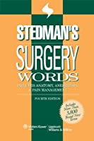 Stedman s Surgery Words Includes Anatomy Anesthesia & by Stedman s